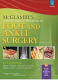 McGlamry's Comprehensive Textbook of Foot and Ankle Surgery, Volume 2
