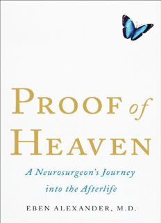 Proof of Heaven, A Neurosurgeon's Journey into the Afterlife