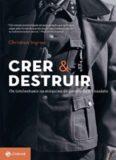 Crer e destruir: Os intelectuais na máquina de guerra da SS nazista