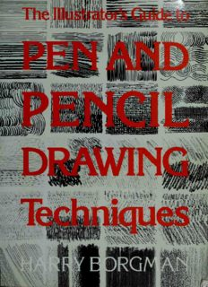 Illustrator's Guide to Pen and Pencil Drawing Techniques