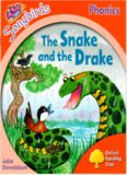 The Snake and the Drake. Oxford Reading Tree: Level 4. Songbirds Phonics