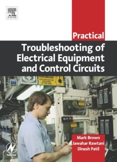 Practical Troubleshooting of Electrical Equipment and Control Circuits (Practical Professional Books from Elsevier)
