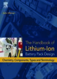 Handbook of lithium-ion battery pack design : chemistry, components, types and terminology