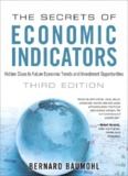 The Secrets of Economic Indicators: Hidden Clues to Future Economic Trends and Investment ...