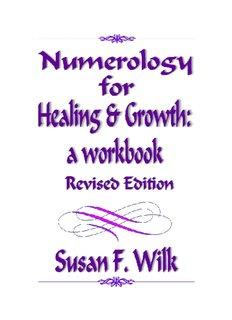 Numerology Book Revision2 - Susan Wilk - Reiki Healer/Teacher and