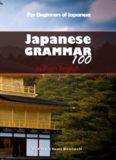 Japanese Grammar 100 in Plain English