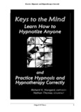 Practice Hypnosis and Hypnotherapy Correctly