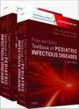 Feigin and Cherry's Textbook of Pediatric Infectious Diseases: Expert Consult - Online and Print, 2-Volume Set, 7e