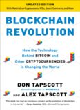 Blockchain Revolution: How the Technology Behind Bitcoin and Other Cryptocurrencies is Changing
