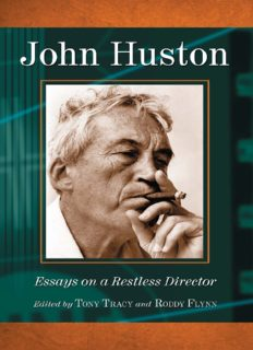 John Huston: Essays on a Restless Director