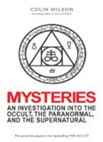 Mysteries: An Investigation Into the Occult, the Paranormal, and the Supernatural