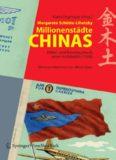 Millionenstadte Chinas: Bilder- und Reisetagebuch einer Architektin (1958) Herausgegeben von Karin Zogmayer im Auftrag der Universitat fur angewandte Kunst Wien (German Edition)