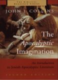 The Apocalyptic Imagination: An Introduction to Jewish Apocalyptic Literature, 2nd Edition (The Biblical Resource Series)