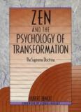 Zen and the Psychology of Transformation, Hubert Benoit