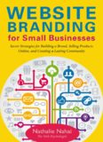 Website Branding for Small Businesses: Secret Strategies for Building a Brand, Selling Products