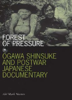 Forest of Pressure: Ogawa Shinsuke and Postwar Japanese Documentary