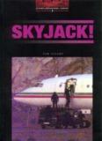 OXFORD Bookworms Level 3. Skyjack - mggu-sh.ru