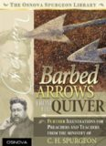 Barbed Arrows: From the Quiver of C.H. Spurgeon