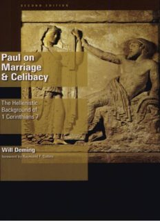 Paul on Marriage and Celibacy: The Hellenistic Background of 1 Corinthians 7, 2nd Edition
