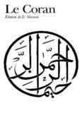 Le Coran Edition et Traduction de Denise Masson