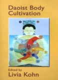 Page 1 Daoist Body Cultivation Edited by Livia Kohn Page 2 Daoist Body Cultivation Traditional ...