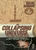 The Collapsing Universe: The Story of Black Holes, by Isaac Asimov