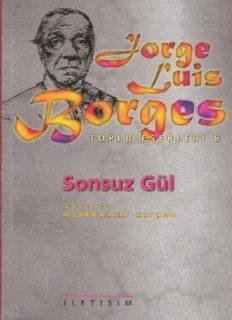 Sonsuz Gül - Jorge Luis Borges