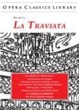 La Traviata (Opera Classics Library) (Opera Classics Library)