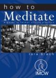 How To Meditate - Tara Brach