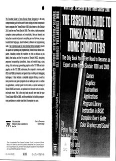 The Essential guide to Timex/Sinclair home computers: The only book you'll ever need to become an expert at the Timex/Sinclair 1000 and 2000