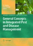 General Concepts in Integrated Pest and Disease Management (Integrated Management of Plant Pests and Diseases, Volume 1)