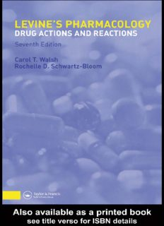 Levine's Pharmacology: Drug Actions and Reactions, Seventh Edition (PHARMACOLOGY- DRUG ACTIONS & REACTIONS (LEVINE))