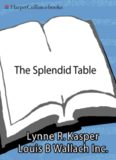 The Splendid Table: Recipes from Emilia-Romagna, the Heartland of Northern Italian Food