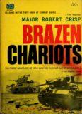 Brazen Chariots: An Account of Tank Warfare in the Western Desert, November–December 1941