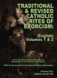 Catholic Rites Of Exorcism, Volume 1 & 2 (Traditional & Revised)