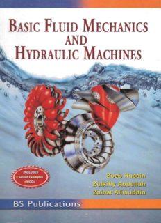 Basic Fluid Mechanics and Hydraulic Machines