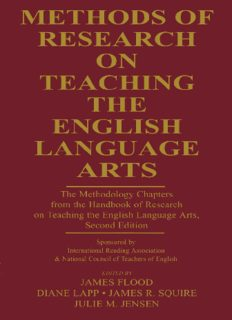 Methods of Research on Teaching the English Language Arts: The Methodology Chapters From the Handbook of Research on Teaching the English Language Arts, ... & National Council of Teachers of English