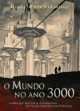 O MUNDO NO ANO TRÊS MIL - Luso Livros