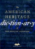 The American Heritage® Dictionary of the English Language, Third Edition