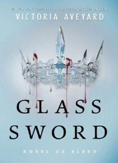 Glass Sword (Red Queen 2)