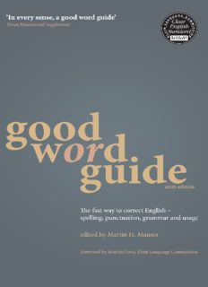 Good Word Guide: The Fast Way to Correct English: Spelling, Punctuation, Grammar and Usage