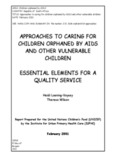 approaches to caring for children orphaned by aids and other vulnerable children essential ...