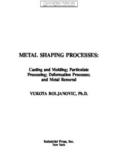 Metal Shaping Processes - Casting and Molding; Particulate Processing; Deformation Processes; and Metal Removal