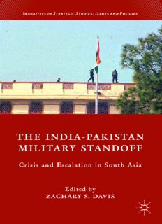 The India-Pakistan Military Standoff: Crisis and Escalation in South Asia