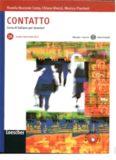 Contatto. Corso italiano per stranieri. Volume 2A. Livello B1. Manuale + Esercizi