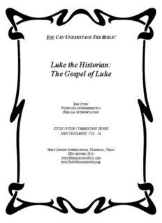 Luke the Historian: The Gospel of Luke - Free Bible Commentaries