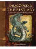 Dracopedia The Bestiary  An Artist's Guide to Creating Mythical Creatures
