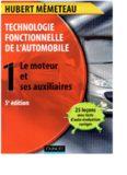 Technologie fonctionnelle de l'automobile: Tome 1