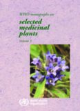 Who Monographs on Selected Medicinal Plants Volume 3