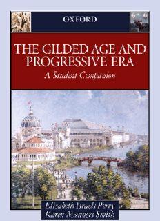 The Gilded Age & Progressive Era: A Student Companion (Oxford Student Companions to American History)